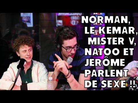 Norman, Mister V, Natoo et Jérôme parlent de sexe !