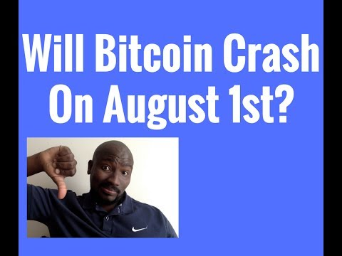 Will Bitcoin Crash On August 1st