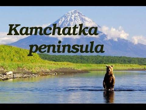 Kamchatka peninsula documentary (full movie)