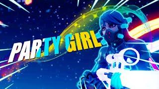"Fortnite Montage - ""PARTY GIRL"" (StaySolidRocky)"