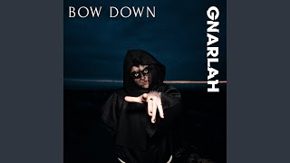 Play Bow Down