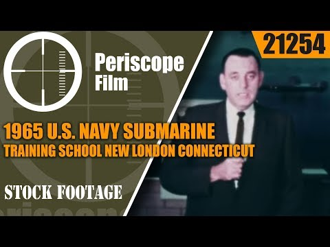 1965 U.S. NAVY SUBMARINE TRAINING SCHOOL  NEW LONDON CONNECTICUT PROMOTIONAL FILM 21254
