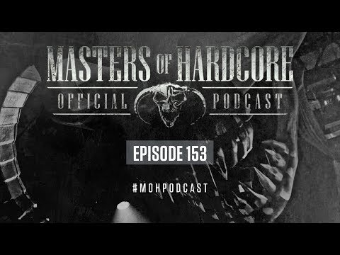 Official Masters of Hardcore Podcast 153 by Negative A