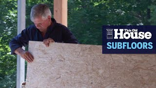 How to Lay Subflooring | This Old House