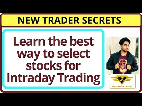 How To Select Stocks For Intraday Trading , Stockmarket Best Video For New Traders