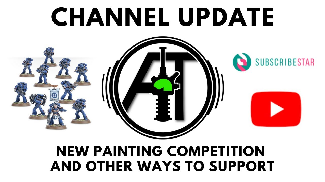 Channel Update - New Painting Contest and other ways to support - SubscribeStar and Memberships