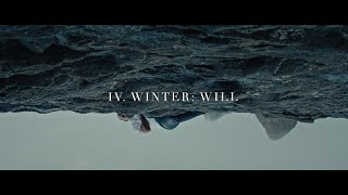 The Arcadian Wild - IV. Winter: Will (Official Music Video)