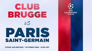 VIDEO: TEASER : CLUB BRUGGE vs PARIS SAINT-GERMAIN