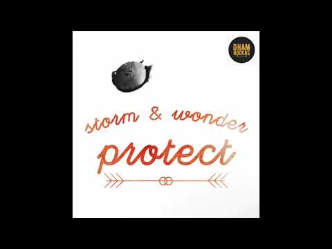 Storm & Wonder | Protect