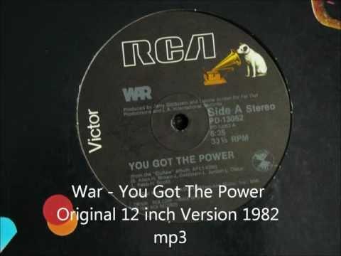 War - You Got The Power Original 12 inch Version 1982