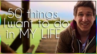 50 THINGS I want to DO in MY LIFE | TvMixMax