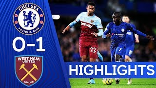 Chelsea 0-1 West Ham United | Premier League Highlights