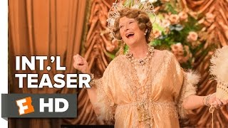 Florence Foster Jenkins Official International Teaser Trailer #1 (2016) - Meryl Streep Movie HD