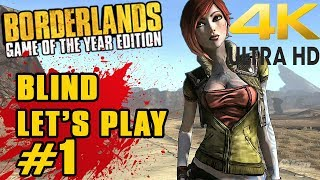Borderlands 4k Remaster Part 1 First Time Playing BL1