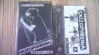 Skizophrenia  - Freedom Land Demo Tape (FULL) 2006