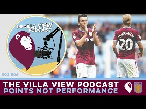 The Villa View Podcast S02 E06 | POINTS NOT PERFORMANCE