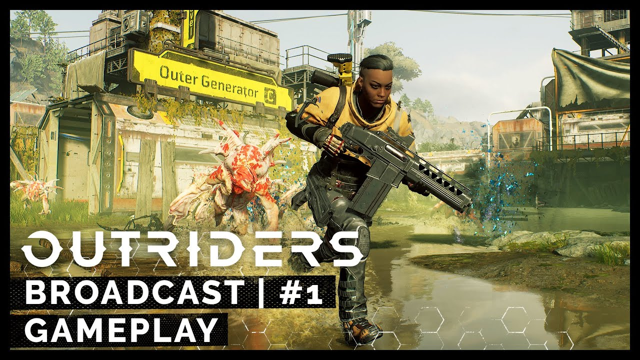 Outriders Broadcast 1 - First City Gameplay