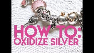 DIY: How to Oxidize Silver
