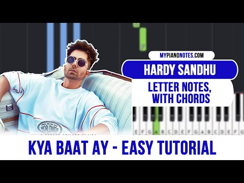 Kya Baat Ay Piano Tutorial with Letter Notes and Chords - Easy Beginner Tutorial   Hardy Sandhu