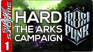 Frostpunk The Arks Hard Campaign - EP 1 WE