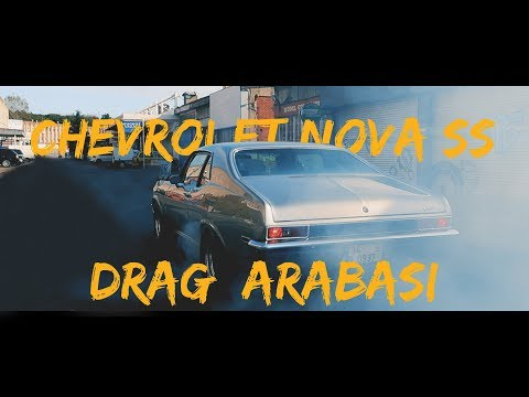 Doğan Kabak | 500 Beygirlik Drag Arabası | Chevrolet Nova SS