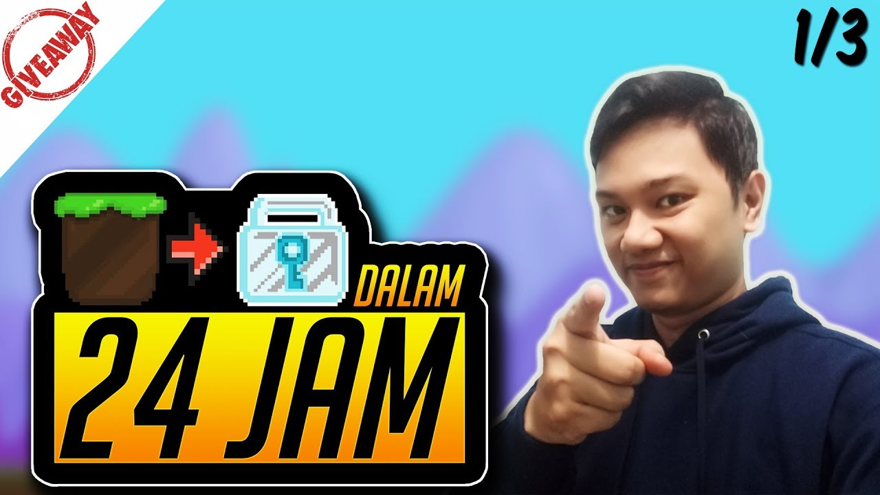 Dirt to DL Dalam 24 Jam - Growtopia Indonesia 2018 (Part 1)