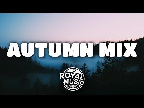 Autumn Mix | Summer's Gone 🍂