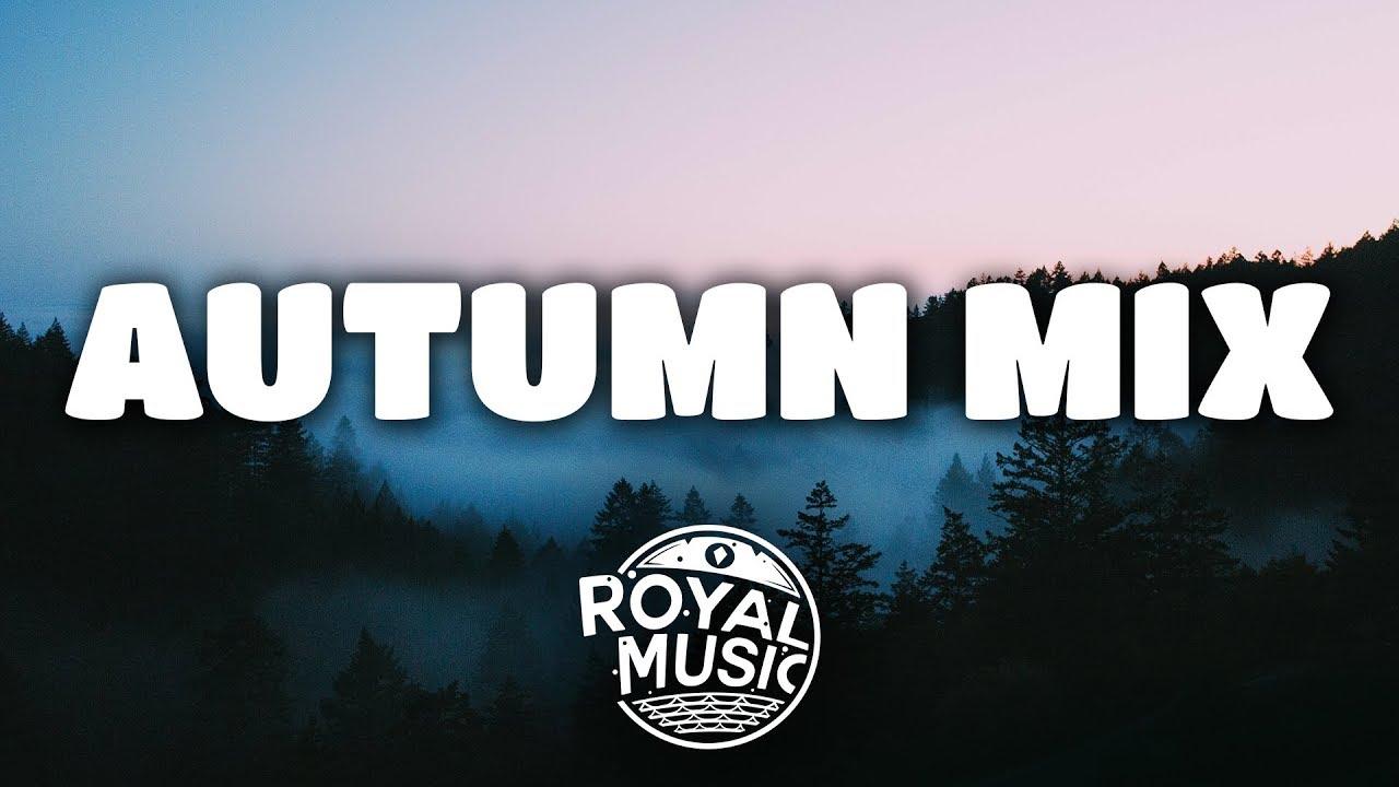 Autumn Mix | Summer\'s Gone 🍂 - YouTube