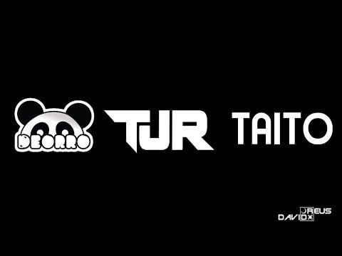 Deorro, TJR, Taito - Mix