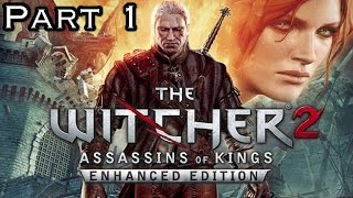 The Witcher 2 Enhaced Edition Xbox360 Gameplay Walkthrough Part 1