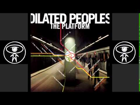Dilated Peoples - Service