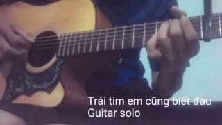 [Guitar solo - Fingerstyle] [Tab Em] Trái tim em cũng biết đau - [Bảo Anh] [G#m - Hợp âm chuẩn]