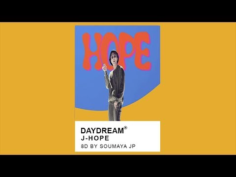J-HOPE -Daydream (백일몽) [8D USE HEADPHONES] 🎧
