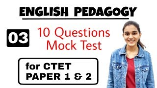 English Pedagogy Mock Test For CTET Paper 1 & 2 | set 03