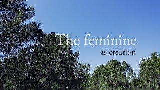 The feminine as creation - Gisela Renes - London 2019 IPA 51st Congress