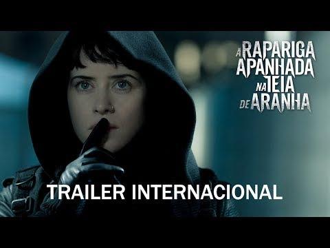 """""""A Rapariga Apanhada Na Teia de Aranha"""" - Trailer Internacional (Sony Pictures Portugal)"""