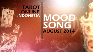 Tarot Online Indonesia - Mood Song This Week 12 - 19 august 2014