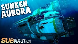 Subnautica - WHAT IF THE AURORA SANK? - What If We Landed In The Dead Zone?! - Subnautica Gameplay