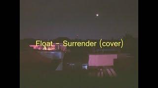 RAWR Shoutout || Float - Surrender (cover) (video lirik)
