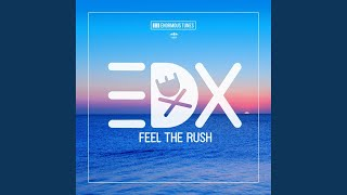 Скачать Feel The Rush Original Club Mix