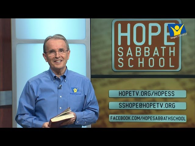 Szkoła Sobotnia Hope Channel - Lekcja XI (16 czerwca 2018)