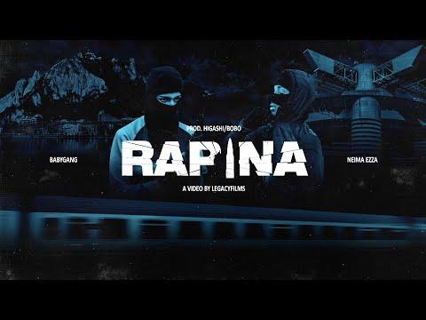 Baby Gang - Rapina (feat. Neima Ezza) [Official Video]