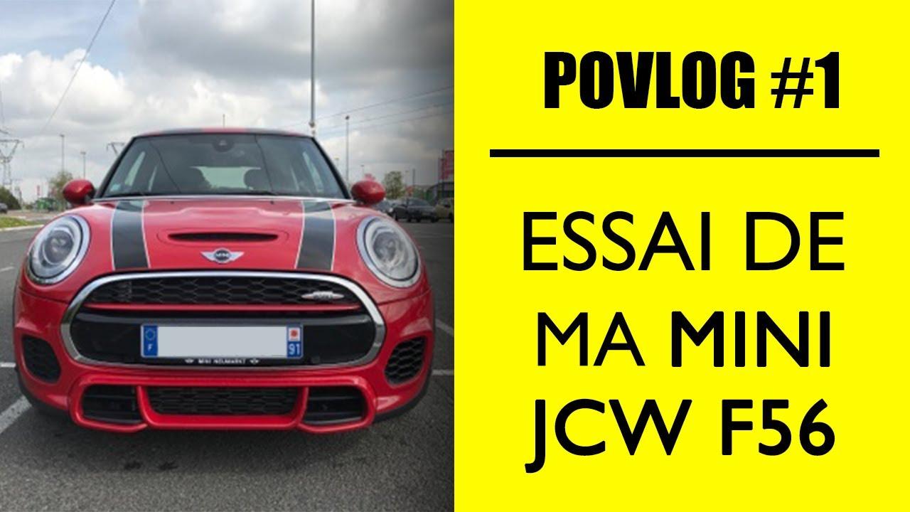 Povlog 1 Présentation Et Essai De Ma Mini Jcw F56 Youtube