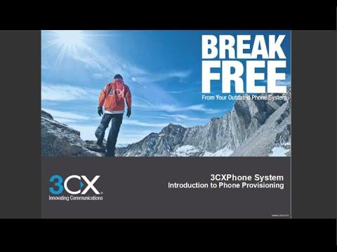 3CX Basic Training: 2 1 Introduction to Phone Provisioning v14 SP1