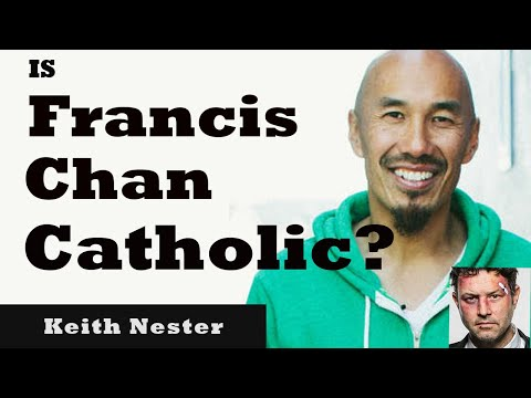 Is Francis Chan Becoming Catholic?