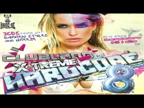 Clubland X-Treme Hardcore  8 CD 1 Darren Styles