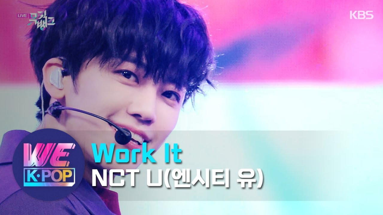 Nct U 엔시티 유 Work It Music Bank Kbs World Tv 201211 Youtube