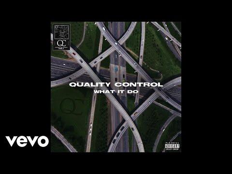 Quality Control, Migos - What It Do (Audio)