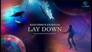 Descarca Radu Sirbu & Arsenium - LAY DOWN (Original Radio Edit)