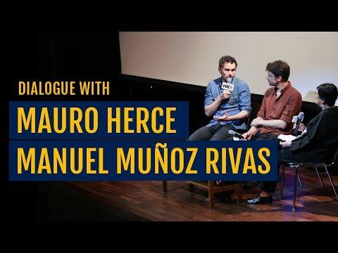 Mauro Herce x Manuel Muñoz Rivas 19/4 - 'Dialogue with Filmmakers 2017'